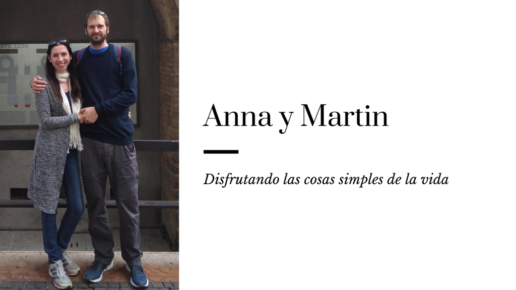 A Place to Enjoy: Anna y Martin